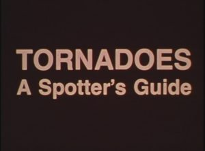 Tornadoes: A Spotter's Guide (1977)