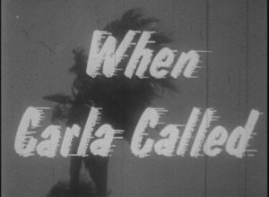 When Carla Called