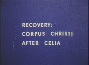Recovery: Corpus Christi After Celia (1970)